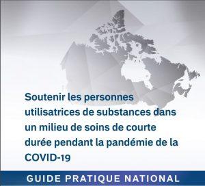 Soutenir les personnes utilisatrices de substances dans un milieu de soins de courte durée