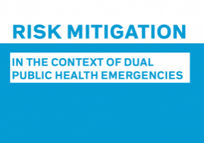 Risk mitigation in the context of duel public health emergencies